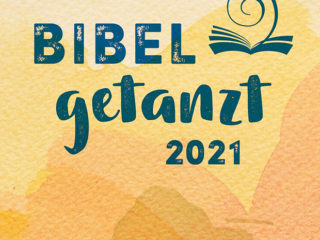 Bibel getanzt