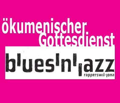 Blues'n'Jazz-Gottesdienst